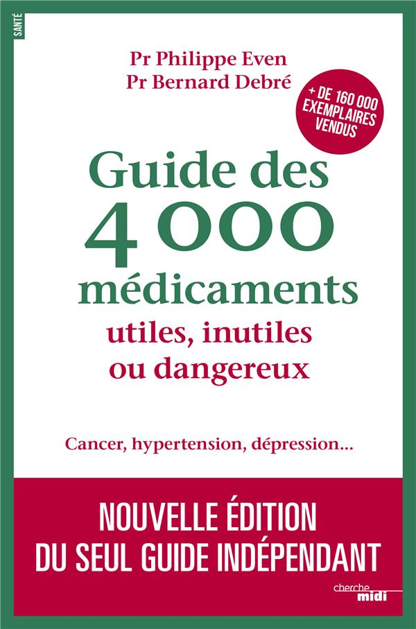 GUIDE DES 4000 MEDICAMENTS UTI
